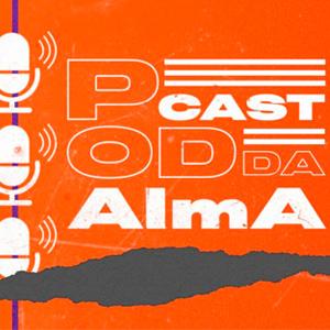 Podcast da AlmA