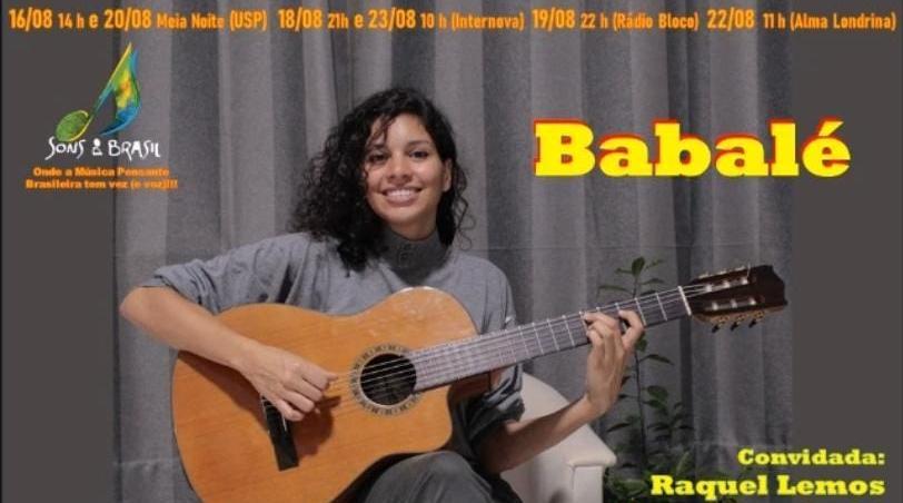 Sons do Brasil estreia com Babalé e Raquel Lemos