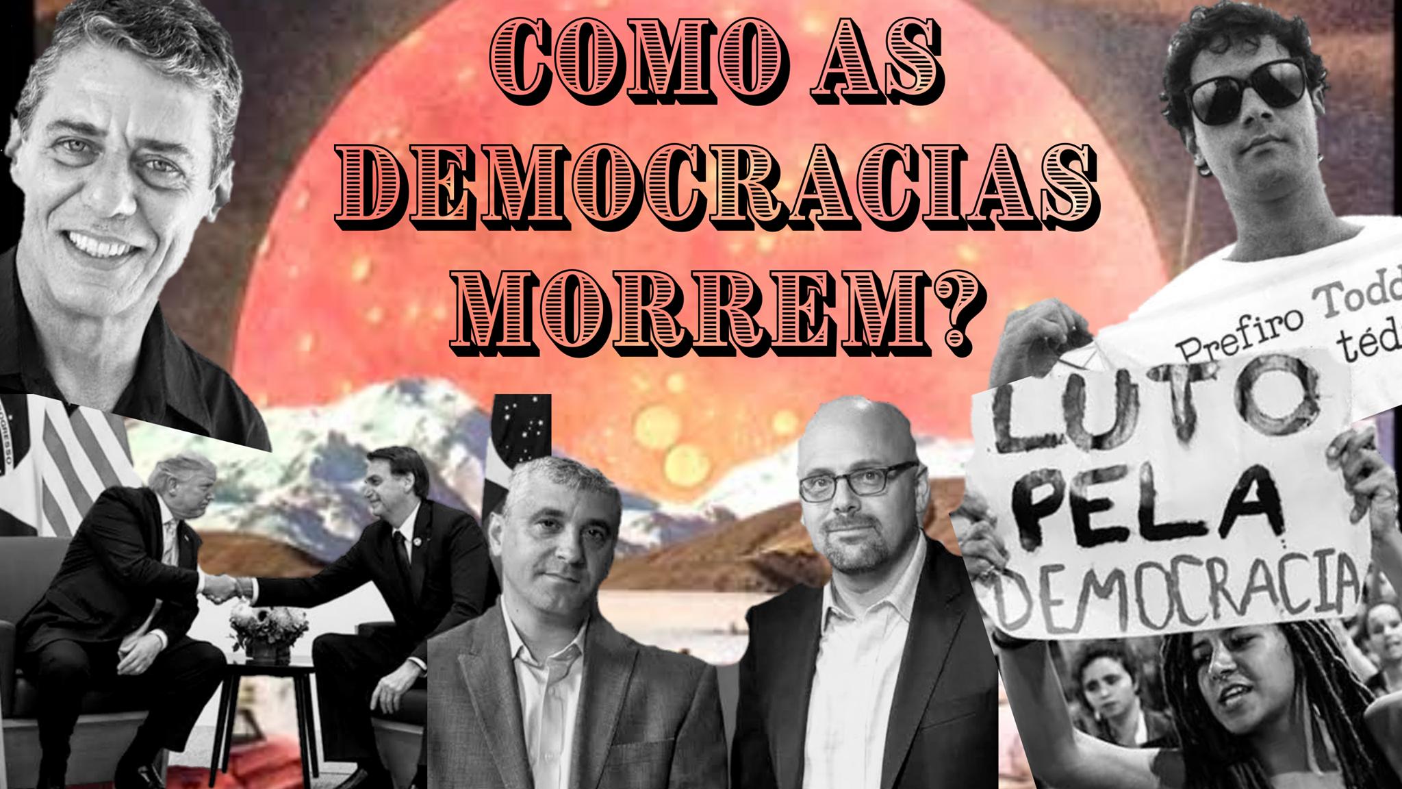 Como as democracias morrem?
