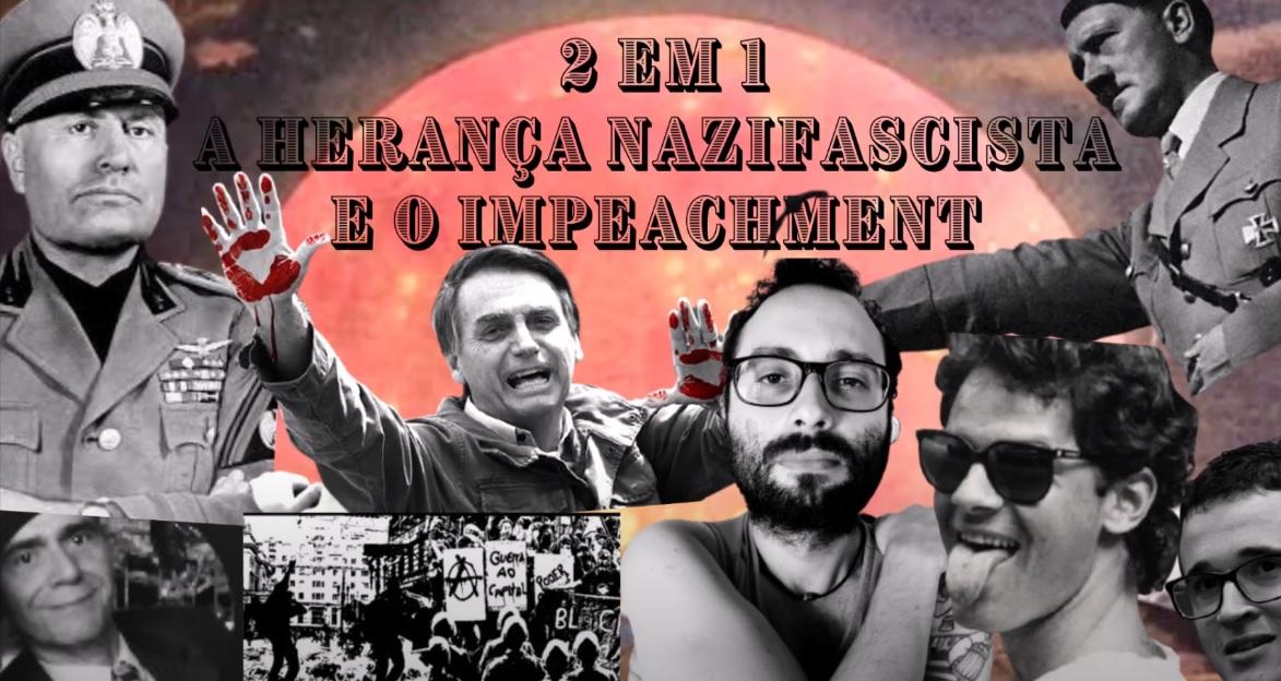 A herança nazifascista e o impeachment