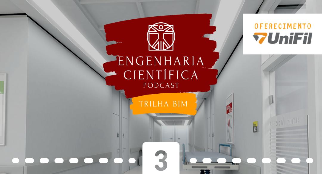 Engenharia Cientifica - O Bim aplicado na area hospitalar